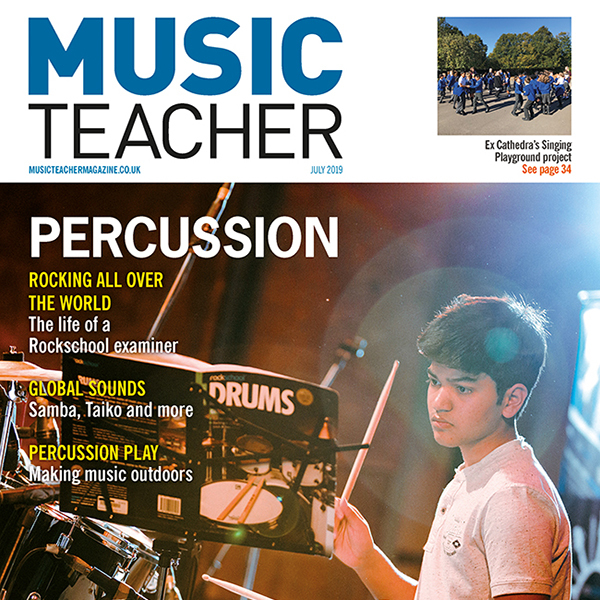 Blog - 600x600 Music Teacher Magazine Cover July 2019